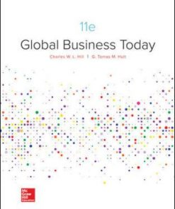 Test Bank for Global Business Today 11th Edition W. L. Hill