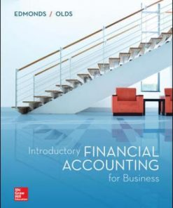 Solution Manual for Introductory Financial Accounting for Business 1st Edition Edmonds