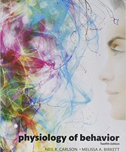 Test Bank for Physiology of Behavior 12th Edition Carlson