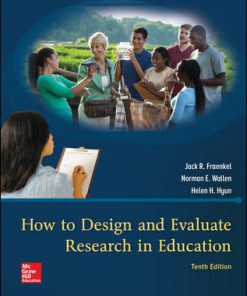 Test Bank for How to Design and Evaluate Research in Education 10th Edition Fraenkel