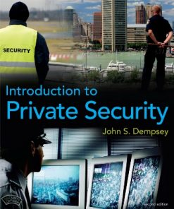 Test Bank for Introduction to Private Security 2nd Edition Dempsey