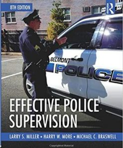 Test Bank for Effective Police Supervision 8th Edition Miller