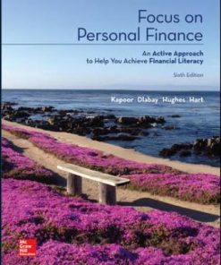 Solution Manual for Focus on Personal Finance 6th Edition Kapoor
