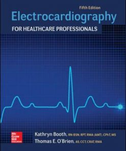 Test Bank for Electrocardiography for Healthcare Professionals 5th Edition Booth