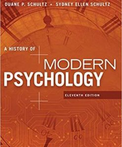 Test Bank for A History of Modern Psychology 11th Edition Schultz