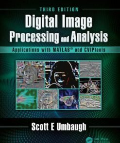 Solution Manual for Digital Image Processing and Analysis Applications with MATLAB and CVIPtools 3rd Edition Umbaugh