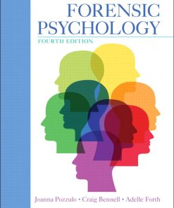 Test Bank for Forensic Psychology 4th Edition Pozzulo