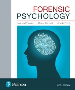 Test Bank for Forensic Psychology 5th Edition Pozzulo