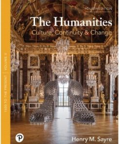 Test Bank for The Humanities: Culture, Continuity, and Change, Volume 2 4th Edition Sayre