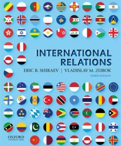 Test Bank for International Relations 3rd Edition Shiraev