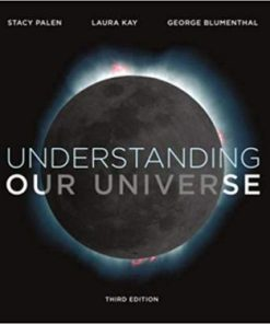 Test Bank for Understanding Our Universe 3rd Edition Palen