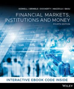 Test Bank for Financial Markets, Institutions and Money 4th Edition Kidwell