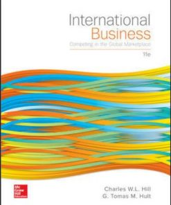 Test Bank for International Business: Competing in the Global Marketplace 11th Edition W. L. Hill