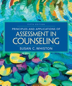 Test Bank for Principles and Applications of Assessment in Counseling 5th Edition Whiston