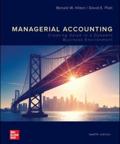 Solution Manual for Managerial Accounting 12th Edition Hilton