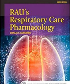 Test Bank for Raus Respiratory Care Pharmacology 9th Edition Gardenhire