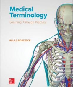 Test Bank for Medical Terminology: Learning Through Practice 1st Edition Bostwick