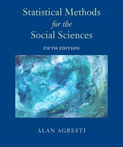Solution Manual for Statistical Methods for the Social Sciences 5th Edition Agresti