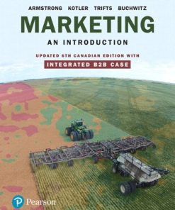 Solution Manual for Marketing: An Introduction Updated 6th Canadian Edition Armstrong
