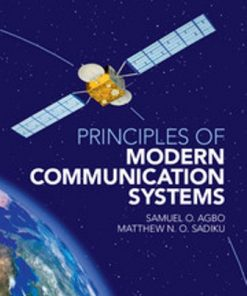 Solution Manual for Principles of Modern Communication Systems 1st Edition Agbo