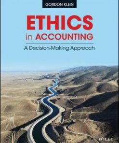 Test Bank for Ethics in Accounting: A Decision-Making Approach 1st Edition Klein