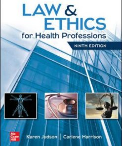 Solution Manual for Law and Ethics for Health Professions 9th Edition Judson