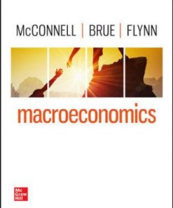 Solution Manual for Macroeconomics 22nd Edition McConnell