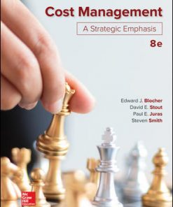Test Bank for Cost Management: A Strategic Emphasis 8th Edition Blocher