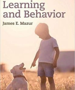 Test Bank for Learning and Behavior 8th Edition Mazur