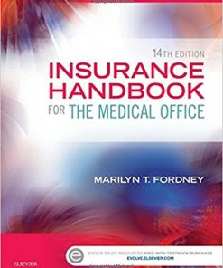Test Bank for Insurance Handbook for the Medical Office 14th Edition by Fordney