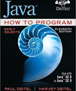 Test Bank for Java How To Program (early objects) 11th Edition Deitel