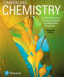 Test Bank for Chemistry: An Introduction to General, Organic, and Biological Chemistry 13th Edition Timberlake