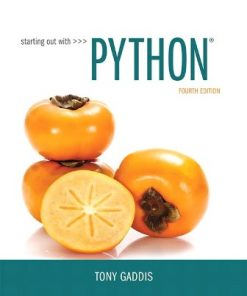Solution Manual for Starting Out with Python 4th Edition Gaddis