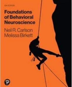 Test Bank for Foundations of Behavioral Neuroscience 10th Edition Carlson