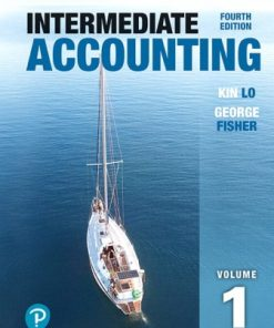 Solution Manual for Intermediate Accounting Volume 1 4th Edition Lo