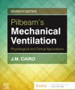 Test Bank for Mechanical Ventilation 7th Edition Cairo
