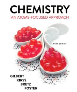 Test Bank for Chemistry An Atoms-Focused Approach 3rd Edition by Gilber