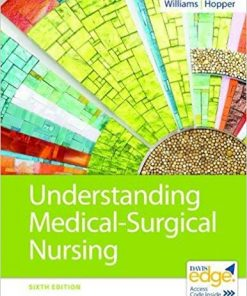Test Bank for Understanding Medical-Surgical Nursing 6th Edition Williams