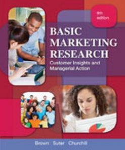 Test Bank for Basic Marketing Research, 8th Edition, Brown