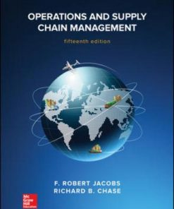Solution Manual for Operations and Supply Chain Management 15th Edition Jacobs