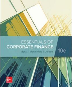 Test Bank for Essentials of Corporate Finance 10th Edition Ross