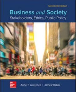 Test Bank for Business and Society: Stakeholders, Ethics, Public Policy 16th Edition Anne Lawrence