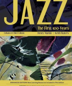 Test Bank for Jazz The First 100 Years 3rd Edition Martin