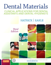 Test Bank for Dental Materials Clinical Applications for Dental Assistants and Dental Hygienists 3rd Edition Eakle