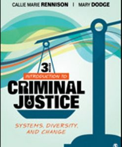 Test Bank for Introduction to Criminal Justice Systems, Diversity, and Change 3rd Edition Rennison