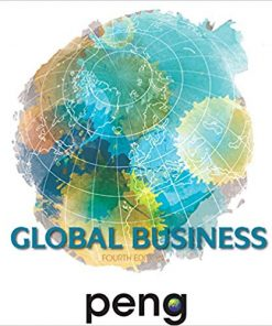 Solution Manual for Global Business 4th Edition Peng