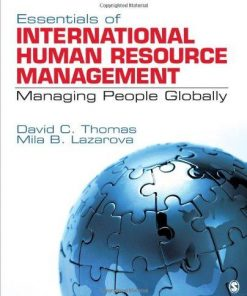 Test Bank for Essentials of International Human Resource Management Managing People Globally 1st Edition by Thomas