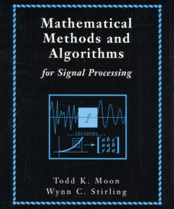 Solution Manual for Mathematical Methods and Algorithms for Signal Processing Moon