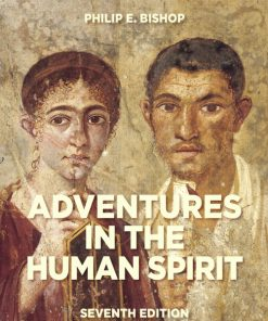 Test Bank for Adventures in the Human Spirit 7th Edition Bishop
