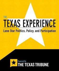 Test Bank for The Texas Experience: Lone Star Politics Policy and Participation 1st Edition Tribune